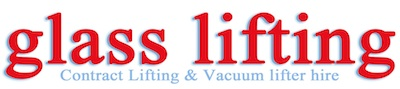 Glass lifting vacuum lifter hire & contract lifting services